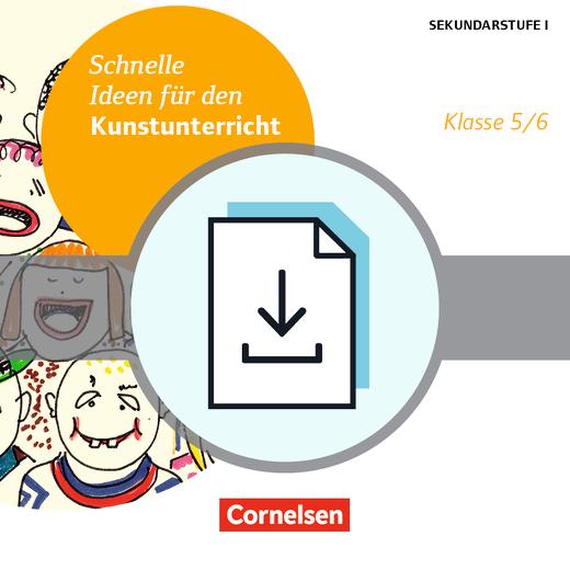Schnelle Ideen für den Kunstunterricht in der Sekundarstufe I - Kopiervorlagen als PDF - 5./6. Schuljahr