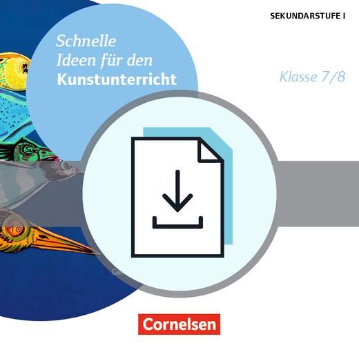Schnelle Ideen für den Kunstunterricht in der Sekundarstufe I - Kopiervorlagen als PDF - 7./8. Schuljahr