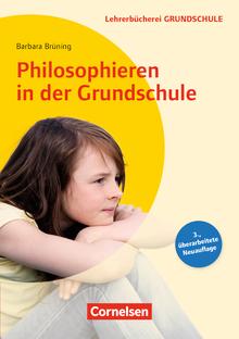 Lehrerbücherei Grundschule - Philosophieren in der Grundschule (3. Auflage) - Buch