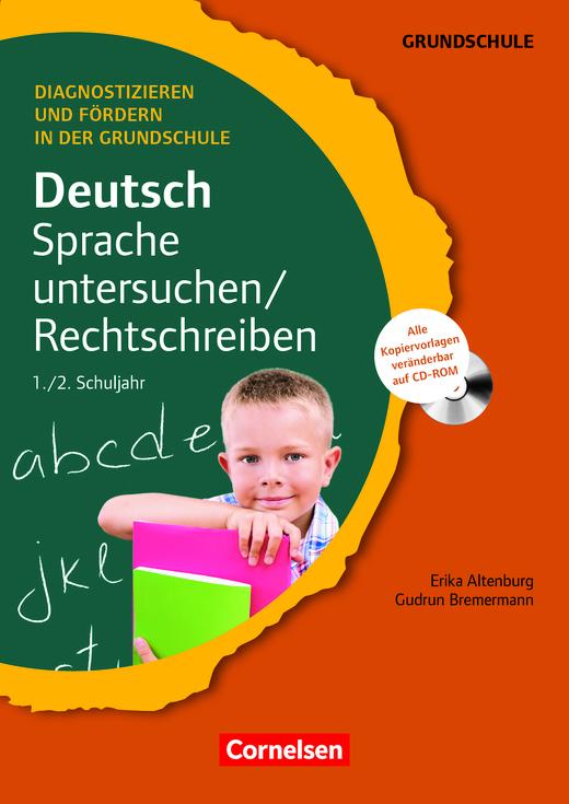 Diagnostizieren und Fördern in der Grundschule - Sprache untersuchen/Rechtschreiben - Kopiervorlagen mit CD-ROM - 1./2. Schuljahr