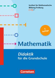 Fachdidaktik für die Grundschule - Mathematik (3. Auflage) - Didaktik für die Grundschule - Buch