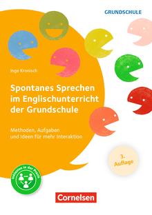 Spontanes Sprechen im Englischunterricht der Grundschule (3. Auflage) - Methoden, Aufgaben und Ideen für mehr Interaktion - Buch mit Kopiervorlagen über Webcode