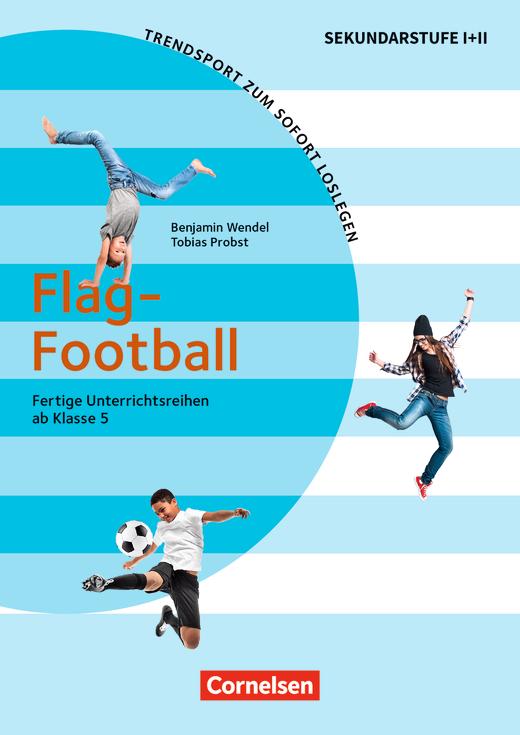 Trendsport zum sofort Loslegen - Flag Football - Kopiervorlagen
