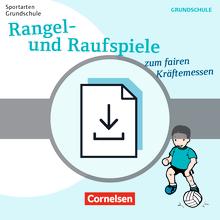 Sportarten Grundschule - Rangel- und Raufspiele zum fairen Kräftemessen - Kompakte Unterrichtsreihen Klasse 1-4 - Kopiervorlagen als PDF