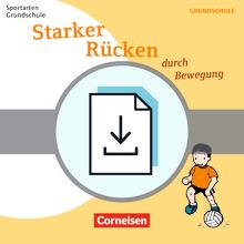 Sportarten Grundschule - Starker Rücken durch Bewegung - Kompakte Unterrichtsreihen Klasse 1-4 - Kopiervorlagen als PDF