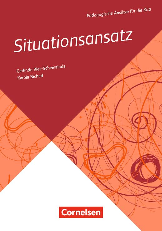 Pädagogische Ansätze für die Kita - Situationsansatz - Buch