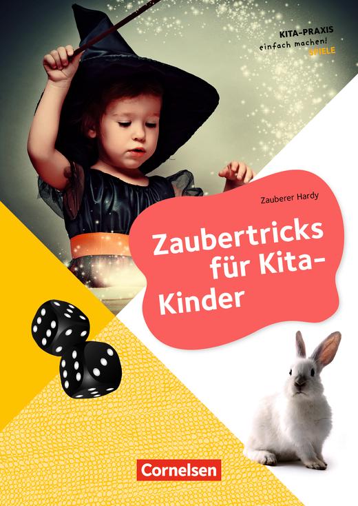 Kita-Praxis - einfach machen! - Zaubertricks für Kita-Kinder - Buch