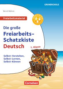 Freiarbeitsmaterial für die Grundschule - Die große Freiarbeits-Schatzkiste - Selbst-Verstehen, Selbst-Lernen, Selbst-Können - Kopiervorlagen - Klasse 1