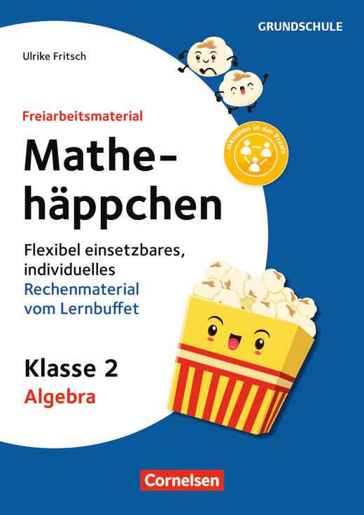 Freiarbeitsmaterial für die Grundschule - Mathehäppchen - Algebra - Flexibel einsetzbares, individuelles Rechenmaterial vom Lernbuffet - Kopiervorlagen - Klasse 2