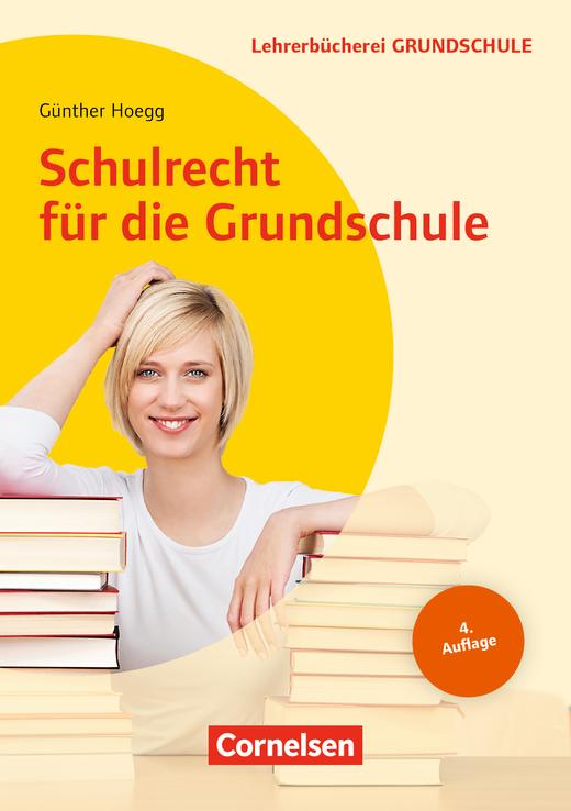 Lehrerbücherei Grundschule - Schulrecht für die Grundschule (4. Auflage) - Buch