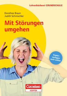 Lehrerbücherei Grundschule - Mit Störungen umgehen - Neubearbeitung - Buch mit Kopiervorlagen über Webcode