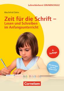 Lehrerbücherei Grundschule - Zeit für die Schrift - Lesen und Schreiben im Anfangsunterricht (3. Auflage) - Buch mit Kopiervorlagen über Webcode