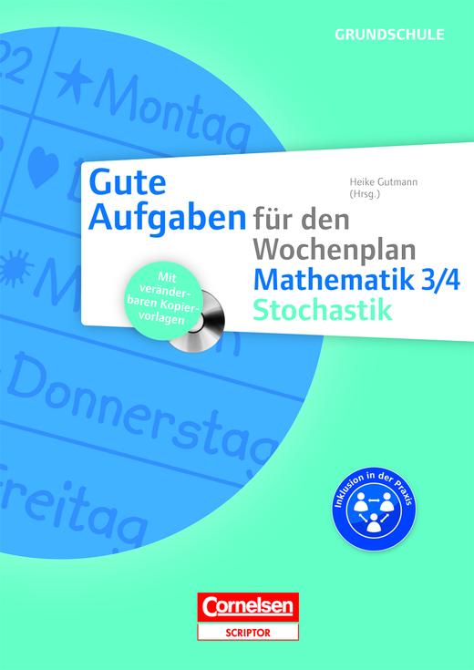 Gute Aufgaben für den Wochenplan - Stochastik 3/4 - Kopiervorlagen mit CD-ROM