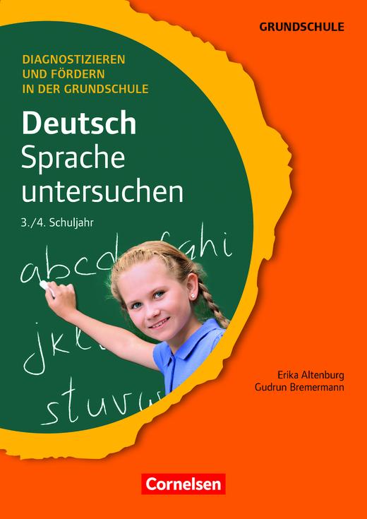 Diagnostizieren und Fördern in der Grundschule - Sprache untersuchen - Kopiervorlagen - 3./4. Schuljahr