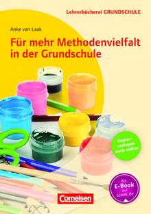 Lehrerbücherei Grundschule - Für mehr Methodenvielfalt in der Grundschule - Buch mit Kopiervorlagen über Webcode