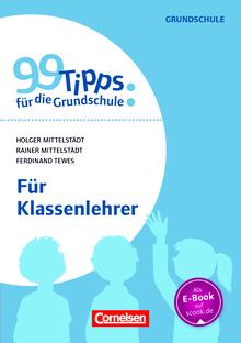 99 Tipps für die Grundschule - Für Klassenlehrer - Buch