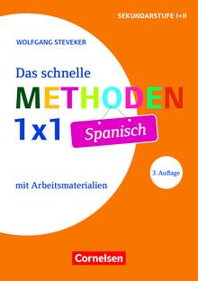 Fachmethoden Sekundarstufe I und II - Das schnelle Methoden-1x1 Spanisch (3. Auflage) - Buch mit Kopiervorlagen über Webcode