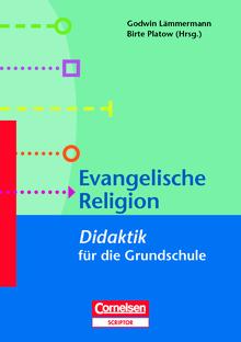 Fachdidaktik für die Grundschule - Evangelische Religion - Didaktik für die Grundschule - Buch