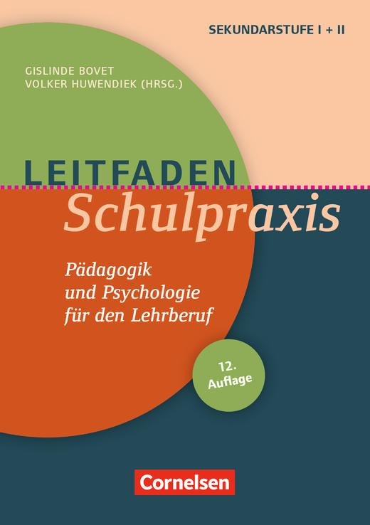 Leitfaden Schulpraxis (12. Auflage) - Pädagogik und Psychologie für den Lehrberuf - Buch