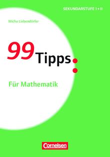 99 Tipps - Für Mathematik - Buch