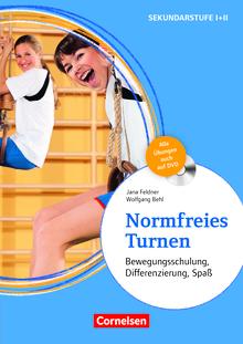 Normfreies Turnen - Bewegungsschulung, Differenzierung, Spaß - Buch mit Begleit-DVDs