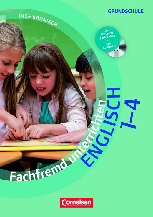 Fachfremd unterrichten - Buch mit Kopiervorlagen über Webcode und Audio-CD - Klasse 1-4