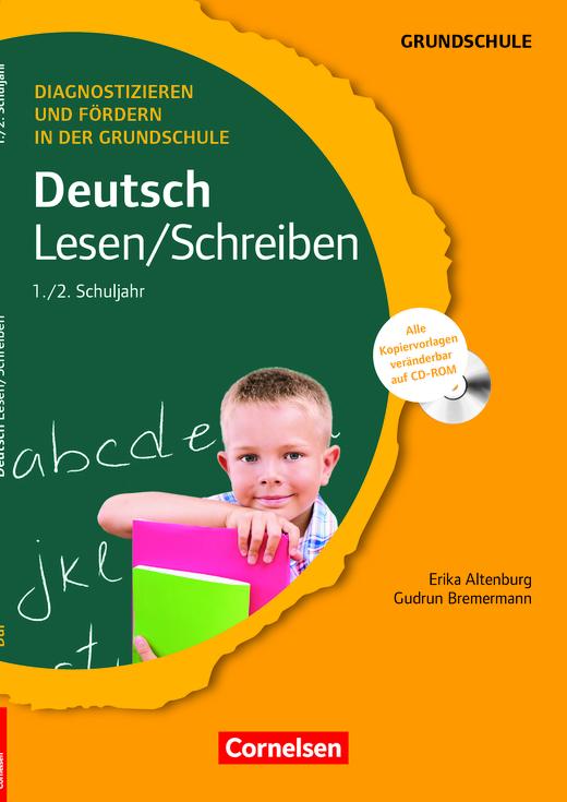 Diagnostizieren und Fördern in der Grundschule - Lesen/Schreiben - Kopiervorlagen mit CD-ROM - 1./2. Schuljahr