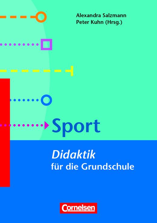 Fachdidaktik für die Grundschule - Sport - Didaktik für die Grundschule - Buch
