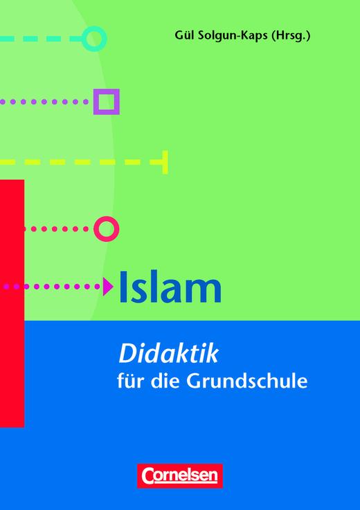 Fachdidaktik für die Grundschule - Islam - Didaktik für die Grundschule - Buch