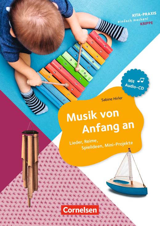 Kita-Praxis - einfach machen! - Musik von Anfang an - Lieder, Reime, Spielideen - Buch mit Audio-CD