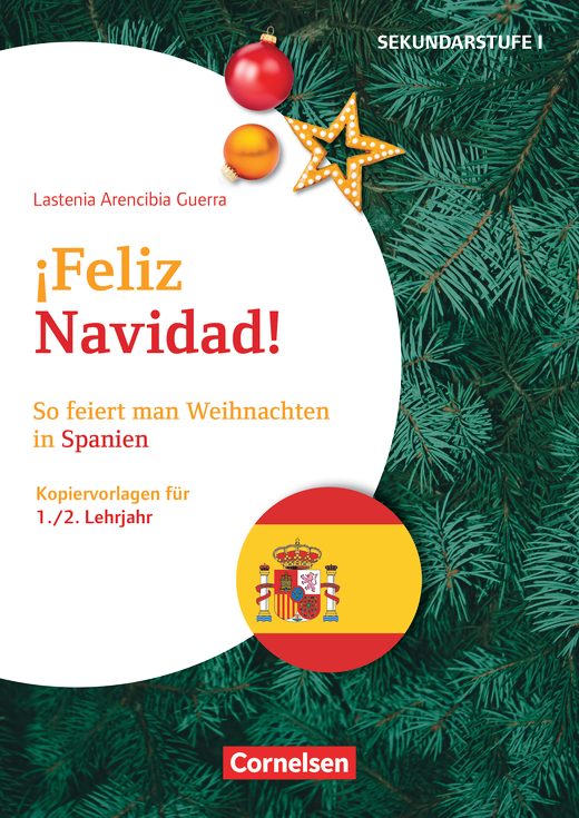 Themenhefte Fremdsprachen SEK I - Feliz Navidad! - So feiert man Weihnachten in Spanien - Kopiervorlagen als PDF - Lernjahr 1/2