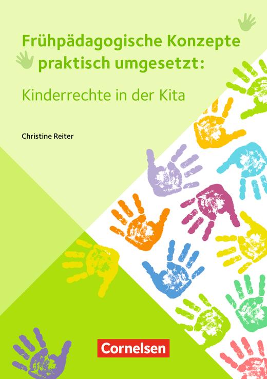Frühpädagogische Konzepte praktisch umgesetzt - Kinderrechte in der Kita - Buch