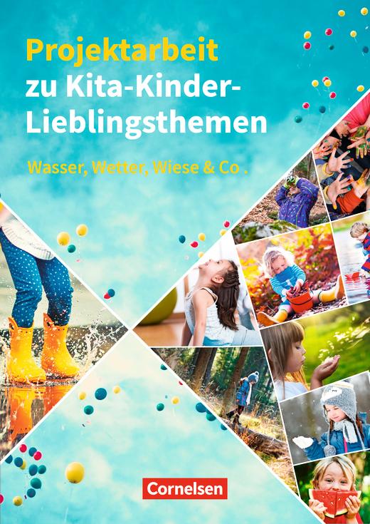 Projektarbeit zu Kita-Kinder-Lieblingsthemen - Wasser, Wetter, Wiese & Co. - Buch