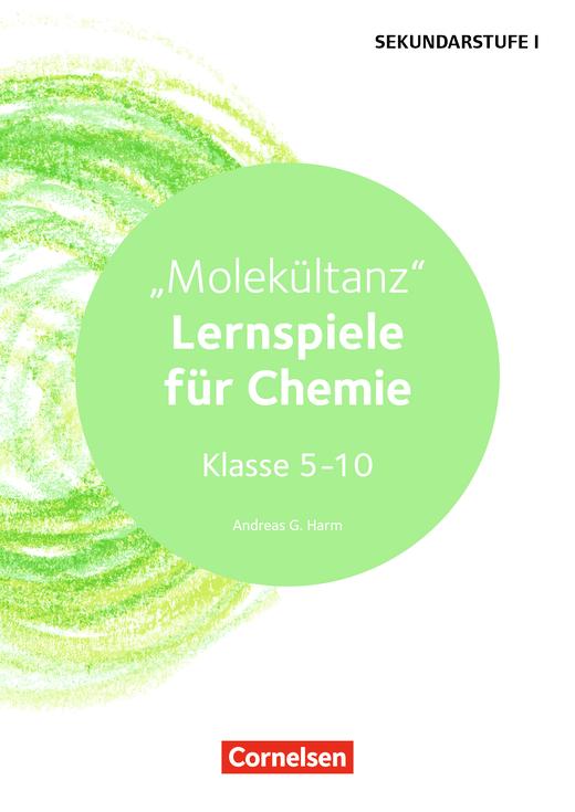 Lernen im Spiel Sekundarstufe I - Molekültanz - Lernspiele für Chemie Klasse 5-10 - Kopiervorlagen