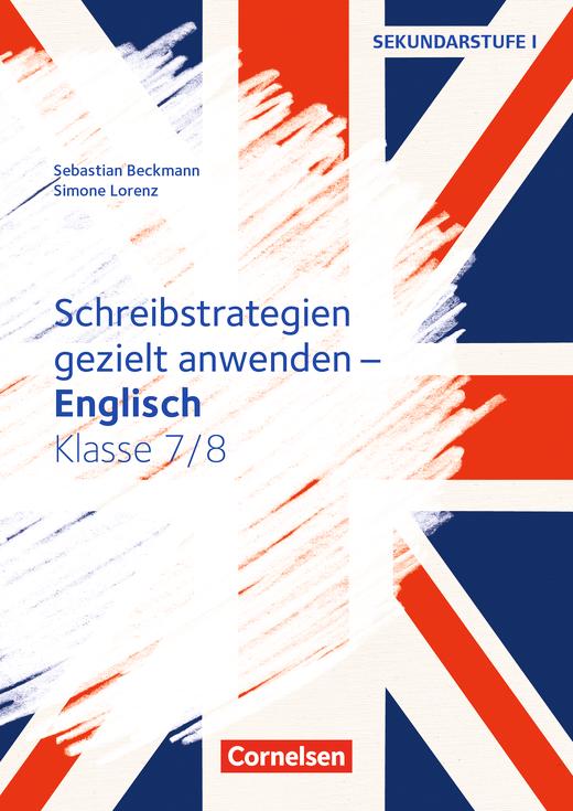 Schreibkompetenz Fremdsprachen SEK I - Schreibstrategien gezielt anwenden - Kopiervorlagen - Klasse 7/8