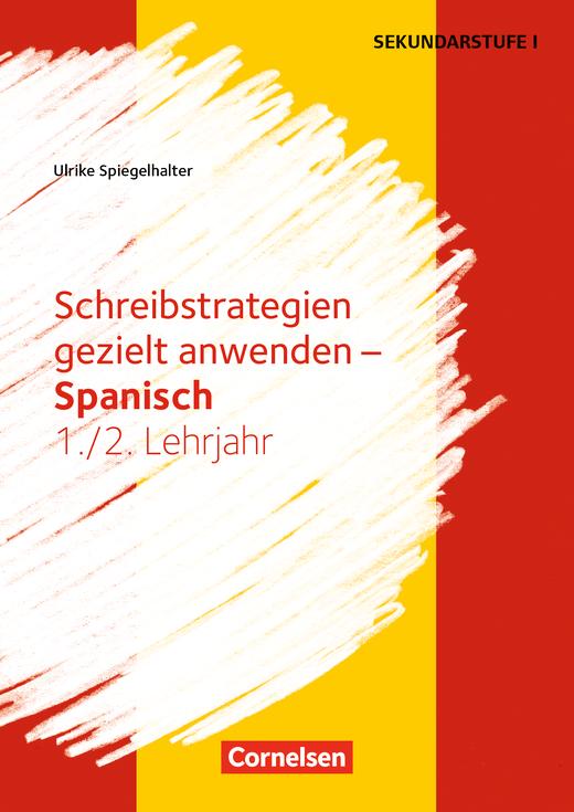Schreibkompetenz Fremdsprachen SEK I - Schreibstrategien gezielt anwenden - Kopiervorlagen - Lernjahr 1/2