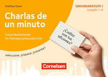 Kurzpräsentationen im Fremdsprachenunterricht - Charlas de un minuto - seleccionar, preparar, presentar! - 100 Bildkarten - Lernjahr 1-4