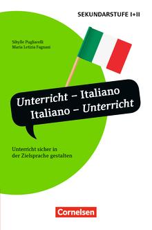 Unterrichtssprache - Unterricht - Italiano, Italiano - Unterricht - Unterricht sicher in der Zielsprache gestalten - Buch