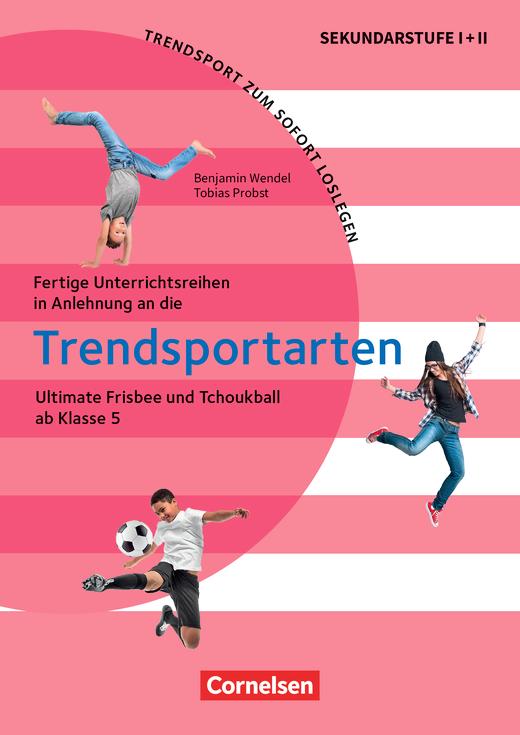 Trendsport zum sofort Loslegen - Ultimate Frisbee und Tchoukball - Kopiervorlagen