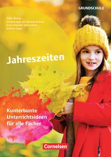 Themenhefte Grundschule - Jahreszeiten - Kunterbunte Unterrichtsideen für alle Fächer - Buch mit Kopiervorlagen