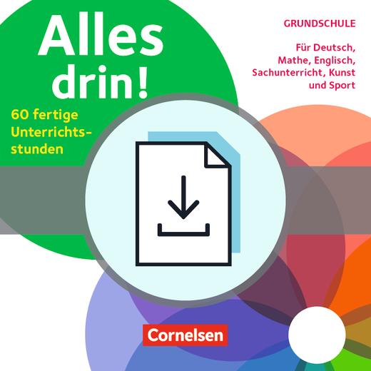 Alles drin! 60 fertige Unterrichtsstunden - Für Deutsch, Mathe, Englisch, Sachunterricht, Kunst und Sport - Klasse 1-4 - Kopiervorlagen als PDF