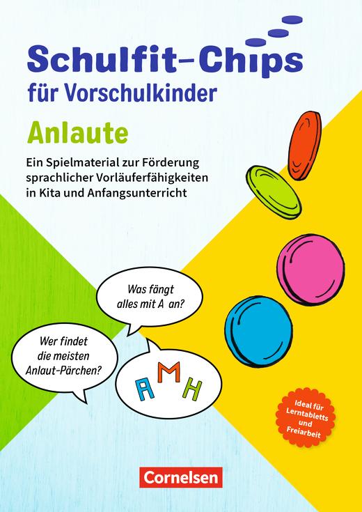 Schulfit-Chips für Vorschulkinder - Anlaute - Ein Spielmaterial zur Förderung sprachlicher Vorläuferfähigkeiten in Kita und Anfangsunterricht - Lernplättchen mit Begleitheft