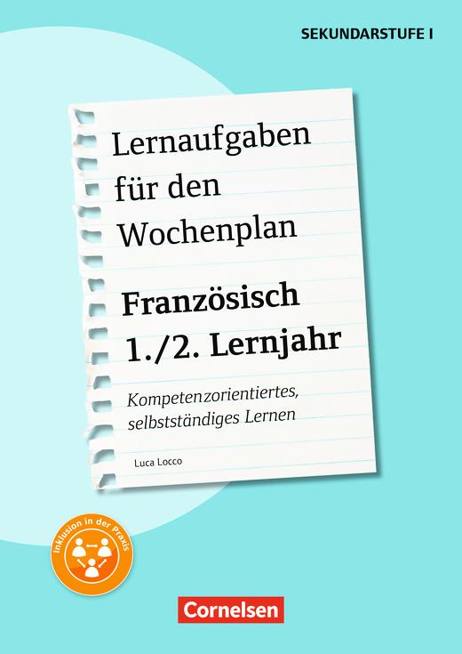 Lernaufgaben für den Wochenplan - Lernaufgaben für den Wochenplan Französisch 1./2. Lernjahr - Kopiervorlagen