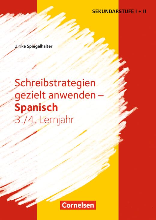 Schreibkompetenz Fremdsprachen SEK I - Schreibstrategien gezielt anwenden - Kopiervorlagen - Lernjahr 3/4
