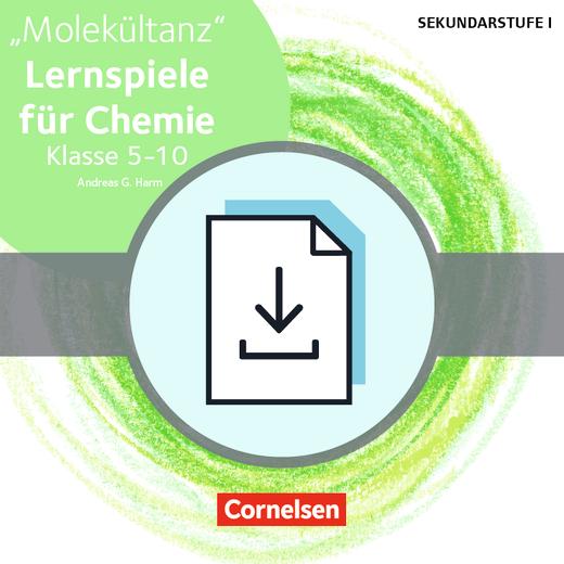 Lernen im Spiel Sekundarstufe I - Molekültanz - Lernspiele für Chemie Klasse 5-10 - Kopiervorlagen als PDF