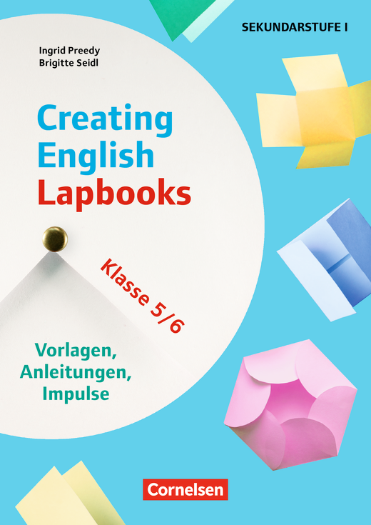 Creating English Lapbooks - Klasse 5/6 - Vorlagen, Anleitungen, Impulse - Kopiervorlagen als PDF