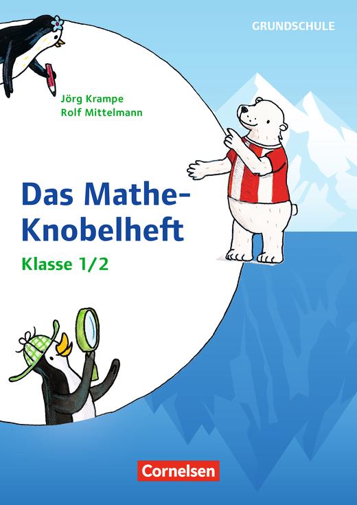 Rätseln und Üben in der Grundschule - Mathe-Knobelhefte - Kopiervorlagen - Klasse 1/2