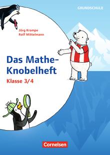 Rätseln und Üben in der Grundschule - Mathe-Knobelhefte - Kopiervorlagen - Klasse 3/4