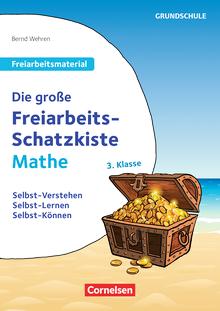 Freiarbeitsmaterial für die Grundschule - Die große Freiarbeits-Schatzkiste - Selbst-Verstehen, Selbst-Lernen, Selbst-Können - Kopiervorlagen - Klasse 3