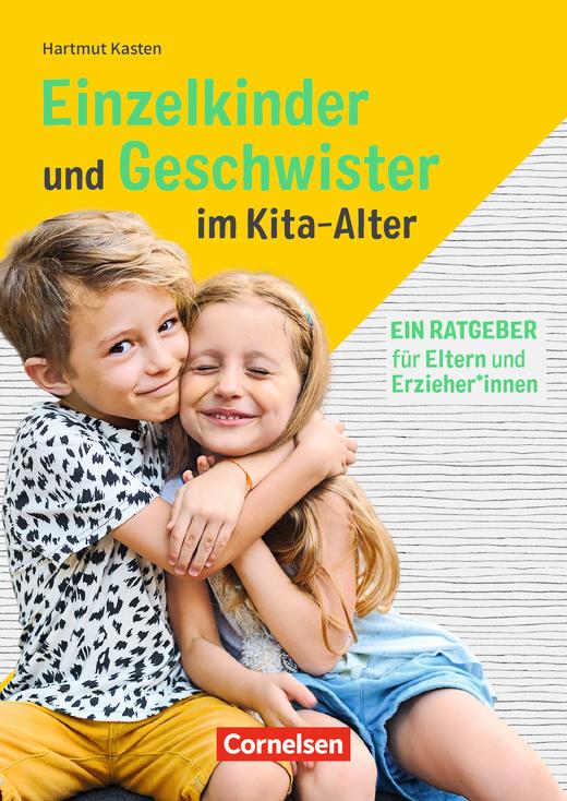 Einzelkinder und Geschwister im Kita-Alter - Buch